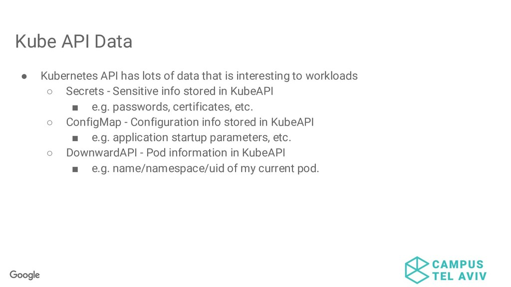 ● Kubernetes API has lots of data that is inter...