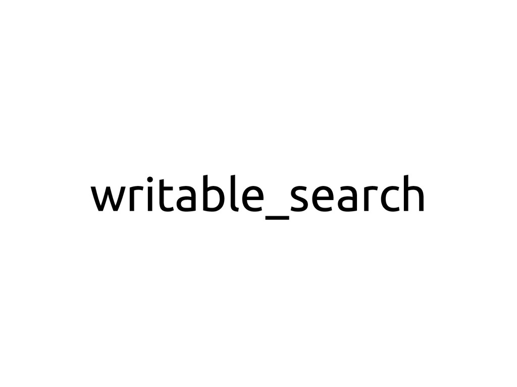 writable_search