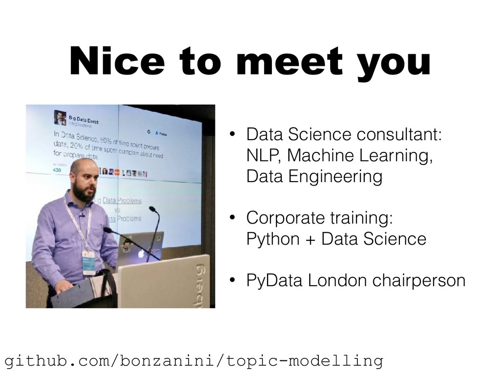 Nice to meet you • Data Science consultant: NL...