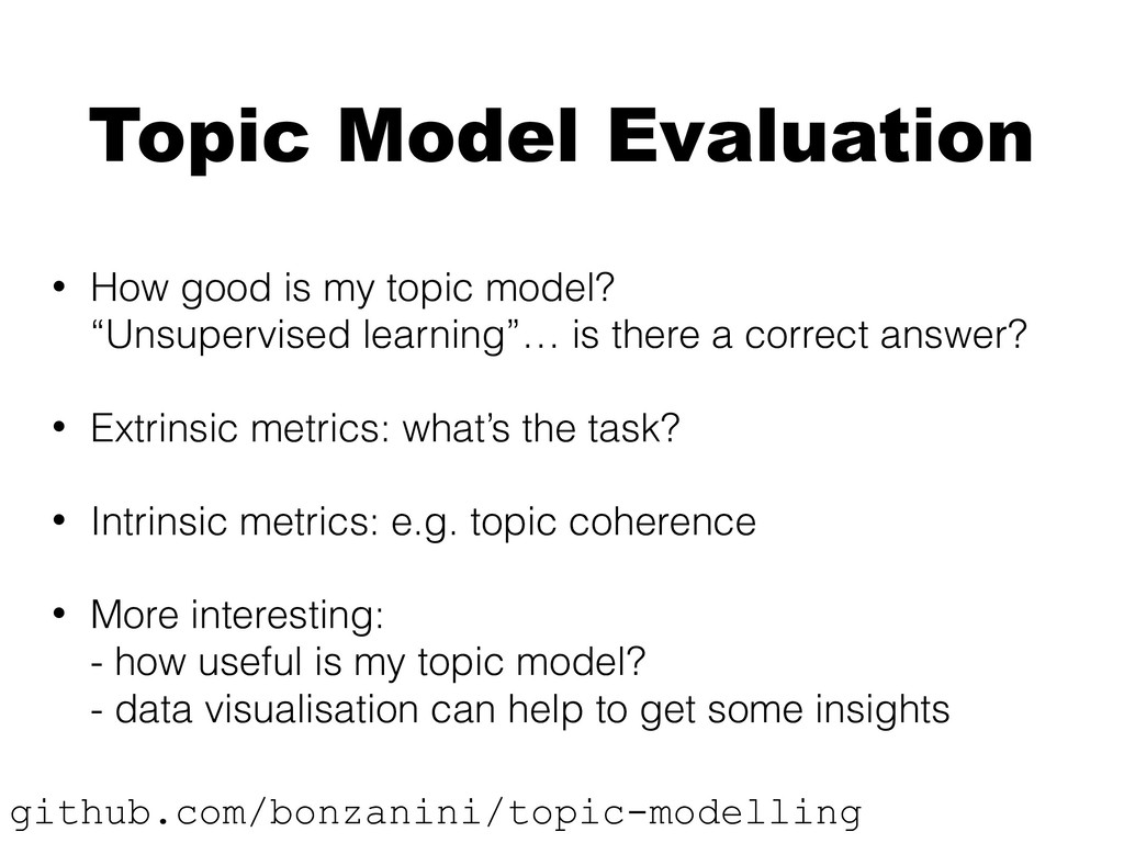Topic Model Evaluation • How good is my topic m...