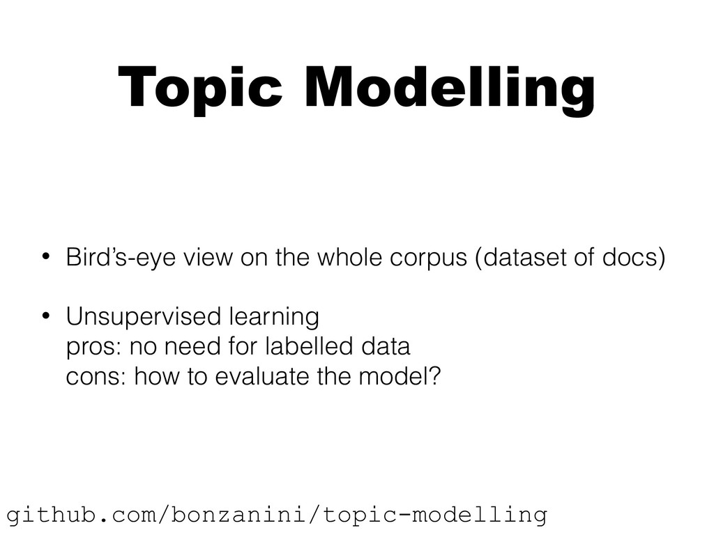 Topic Modelling • Bird's-eye view on the whole ...