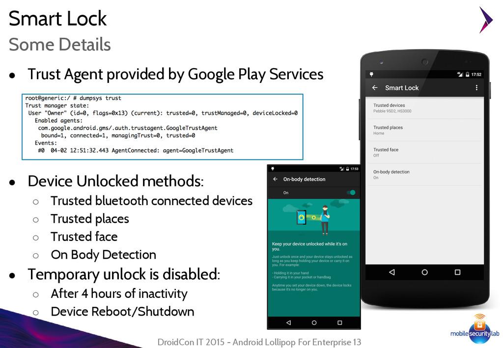 Smart Lock ● Trust Agent provided by Google Pla...