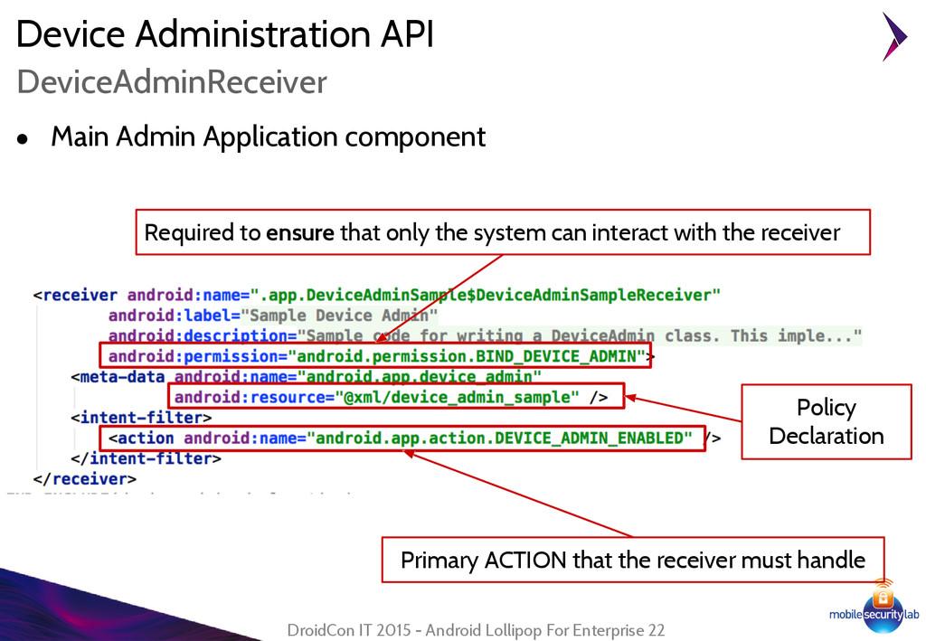 Device Administration API ● Main Admin Applicat...