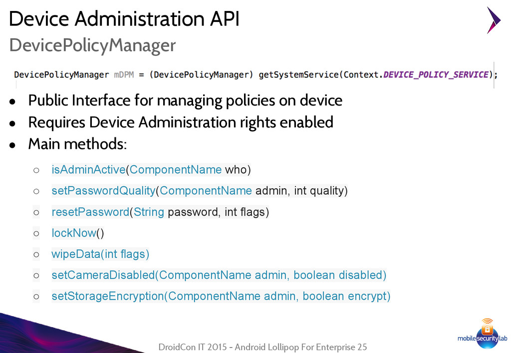 Device Administration API ● Public Interface fo...