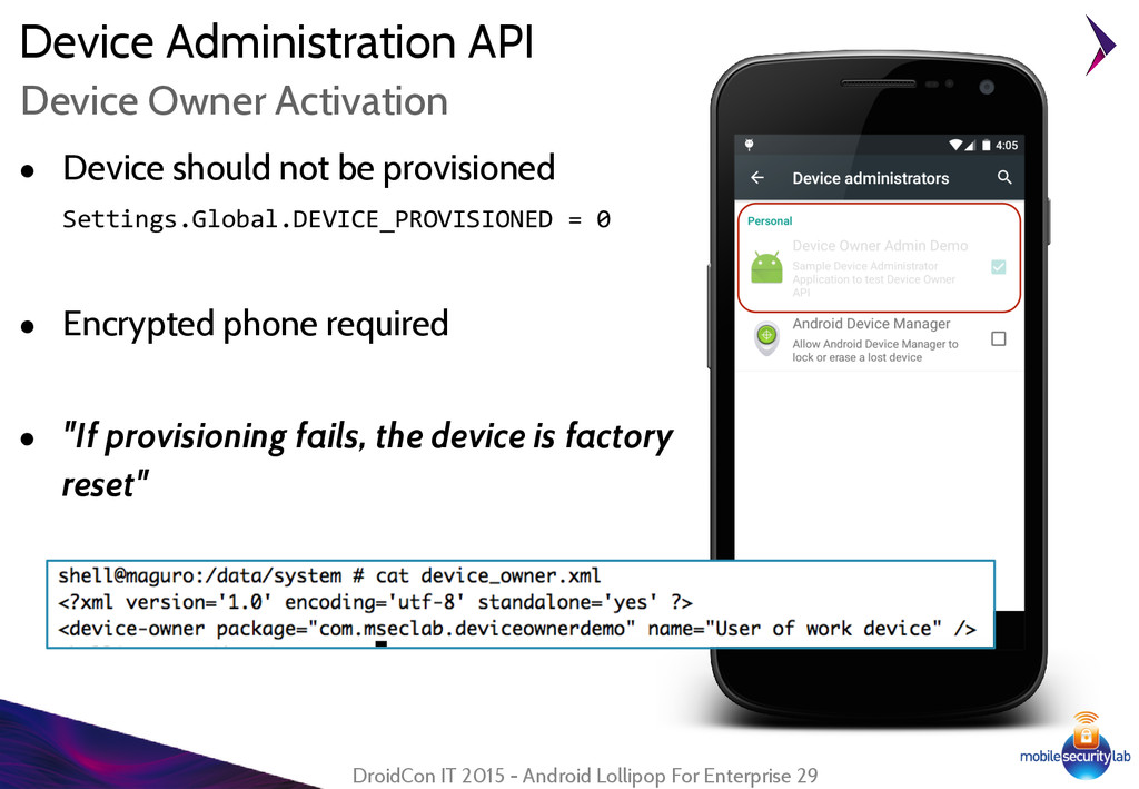 Device Administration API ● Device should not b...