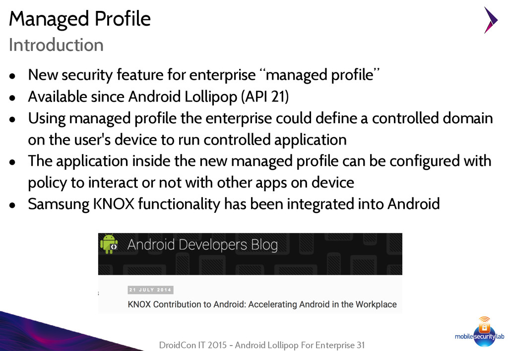 Managed Profile ● New security feature for ente...