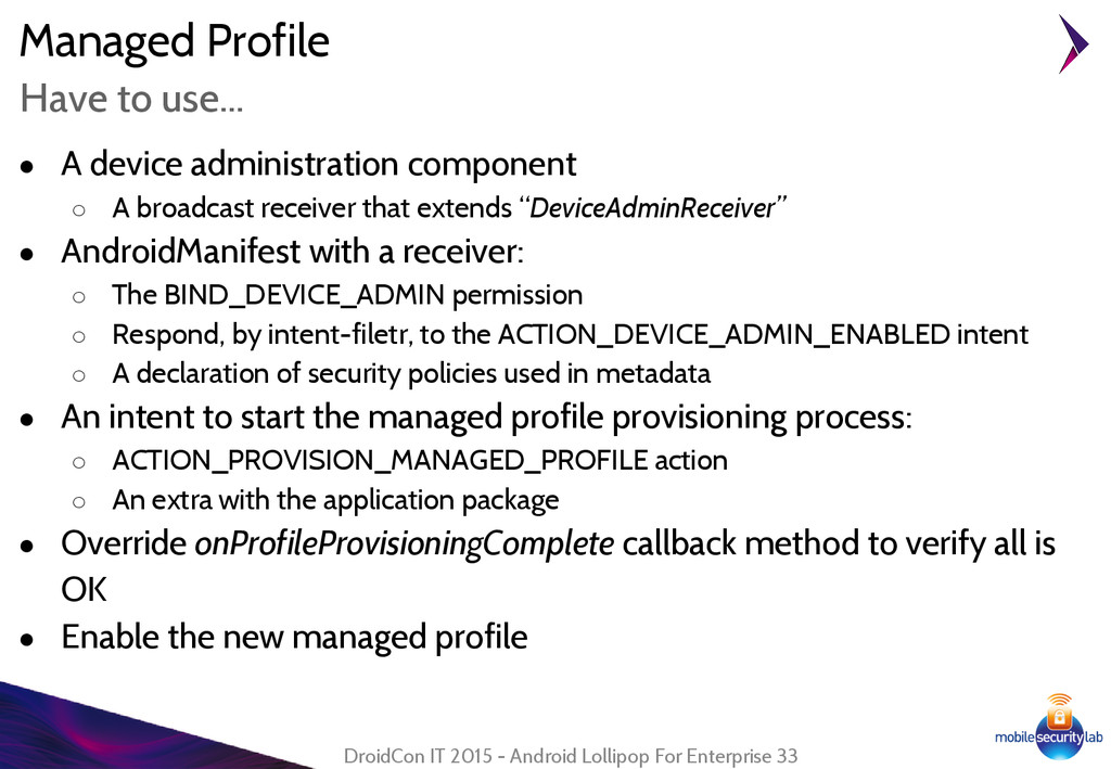 Managed Profile ● A device administration compo...