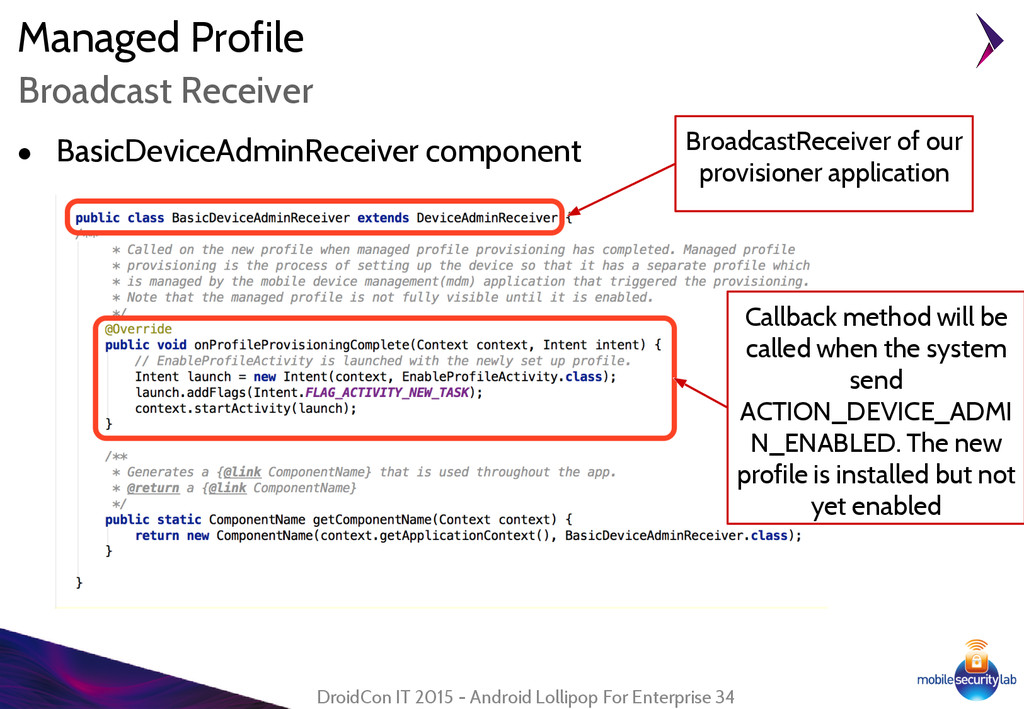 Managed Profile ● BasicDeviceAdminReceiver comp...