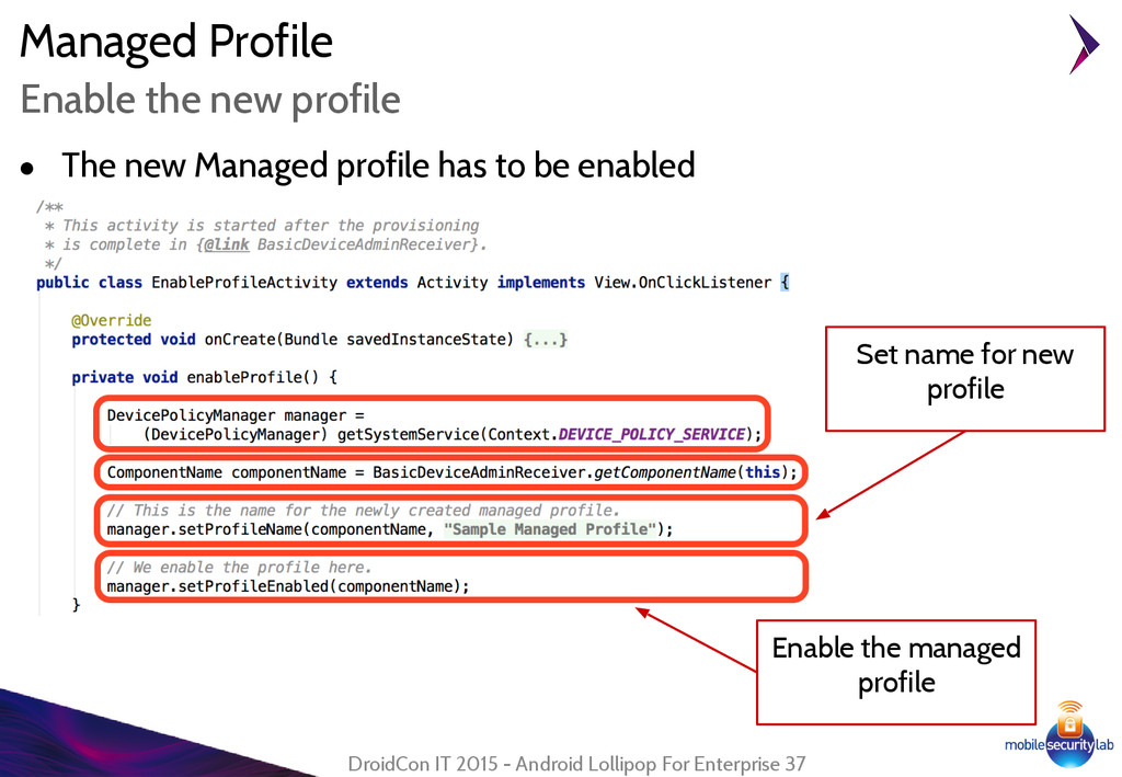 ● The new Managed profile has to be enabled Man...