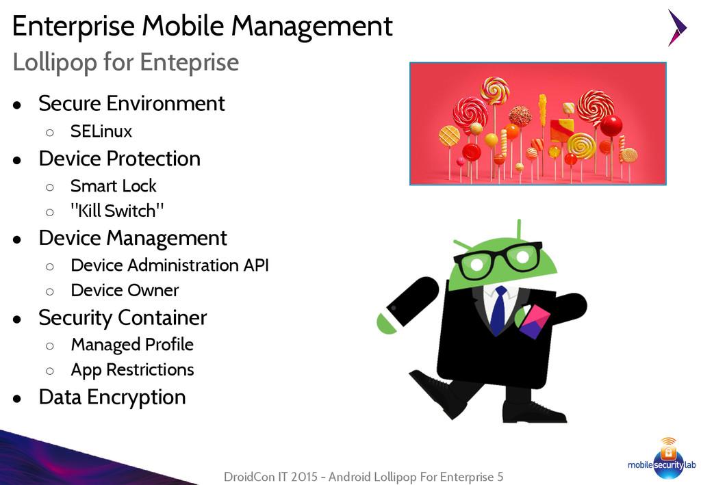 Enterprise Mobile Management ● Secure Environme...
