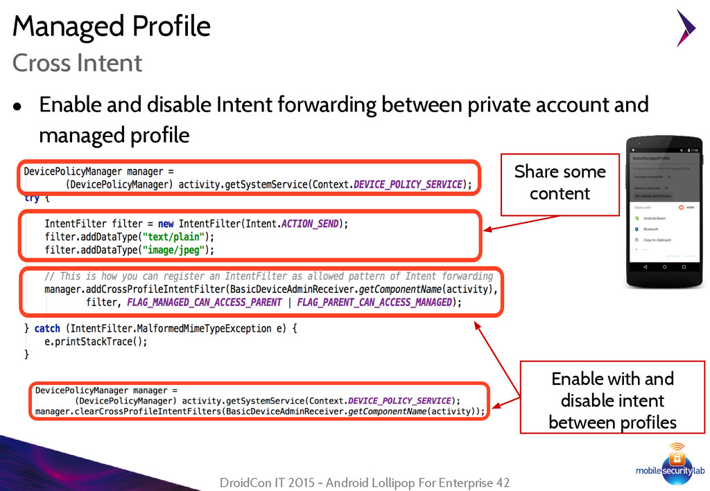 Managed Profile ● Enable and disable Intent for...