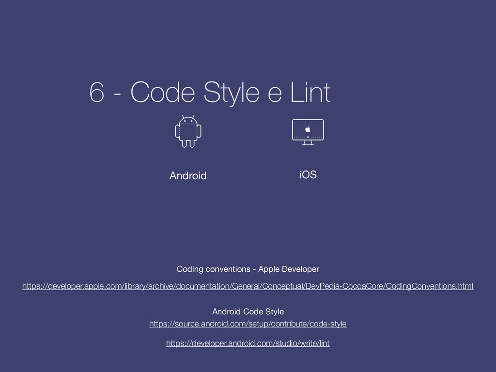 6 - Code Style e Lint https://developer.apple.c...