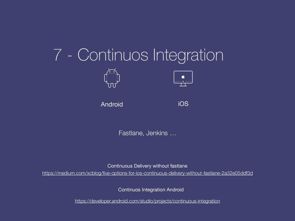 7 - Continuos Integration Fastlane, Jenkins … h...
