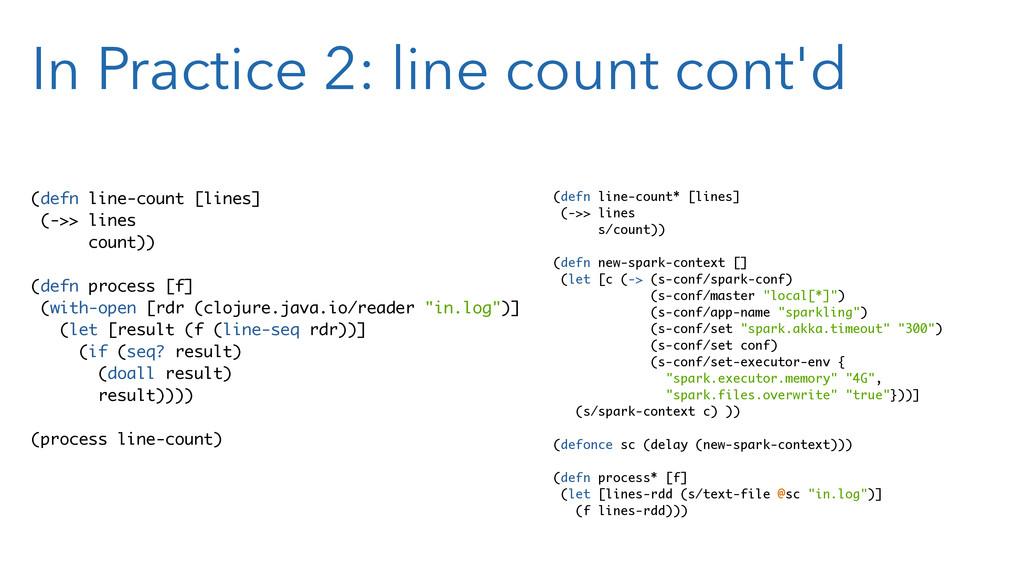 In Practice 2: line count cont'd (defn line-cou...