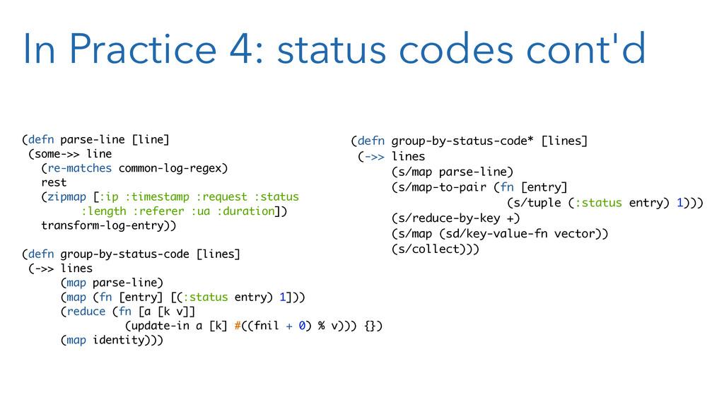 In Practice 4: status codes cont'd (defn parse-...