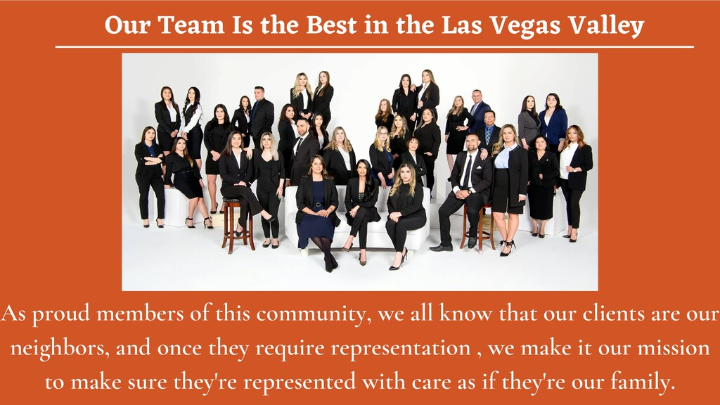 Our Team Is the Best in the Las Vegas Valley As...