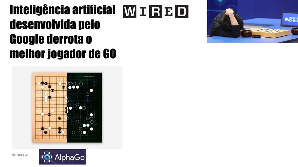 Inteligência artificial desenvolvida pelo Googl...