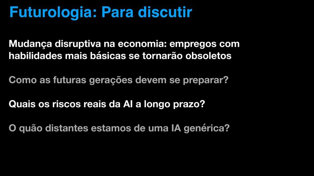 Futurologia: Para discutir Mudança disruptiva n...