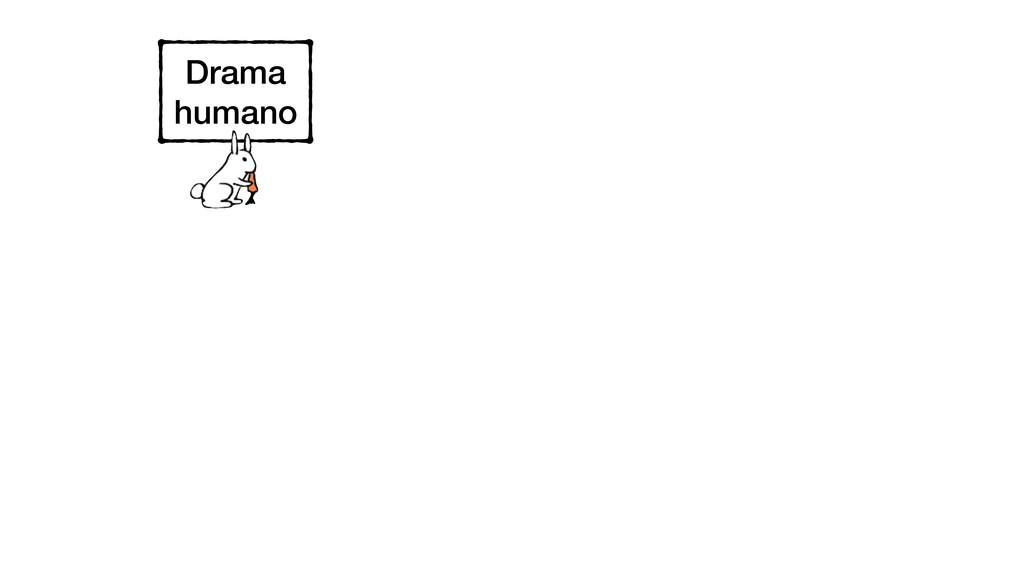 Drama humano
