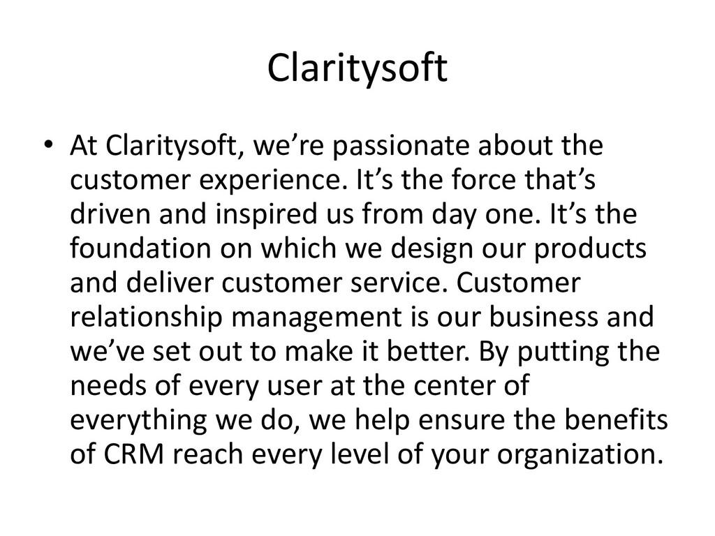 Claritysoft • At Claritysoft, we're passionate ...