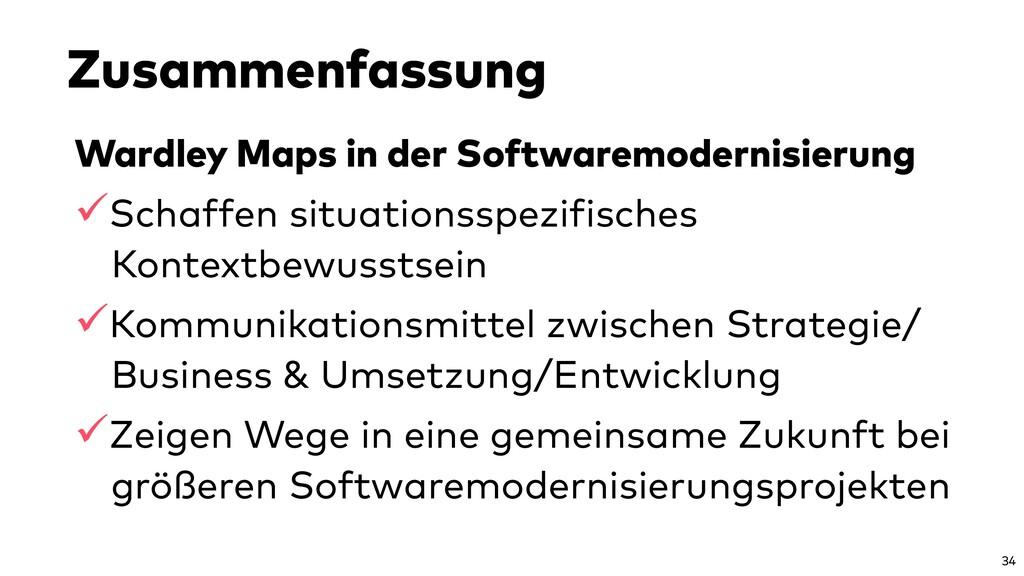 Zusammenfassung Wardley Maps in der Softwaremod...