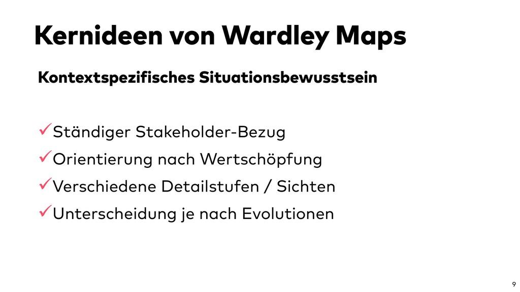 Kernideen von Wardley Maps Kontextspezifisches ...