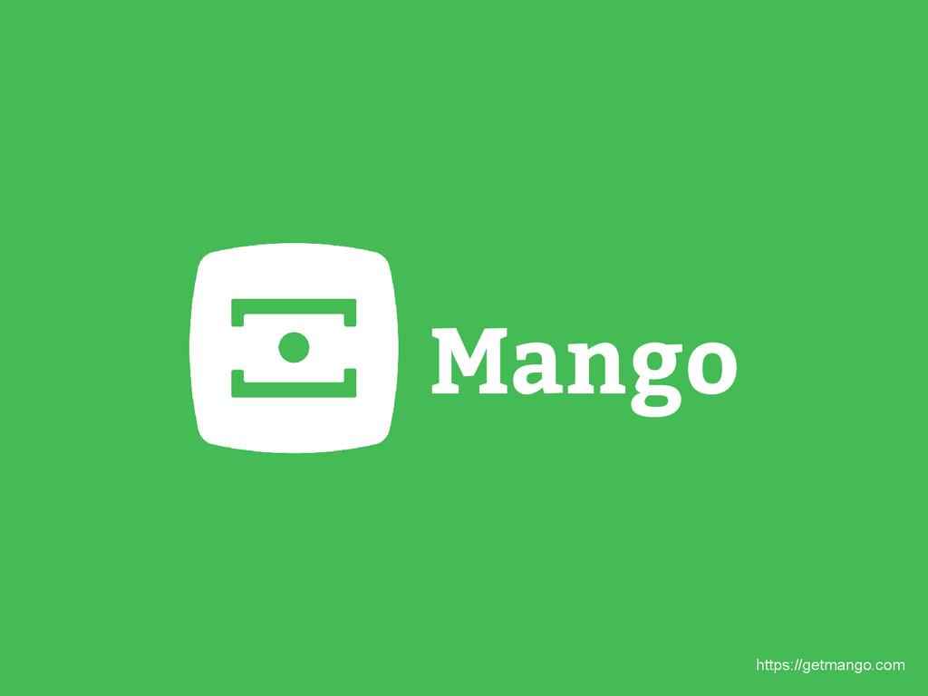 Mango https://getmango.com