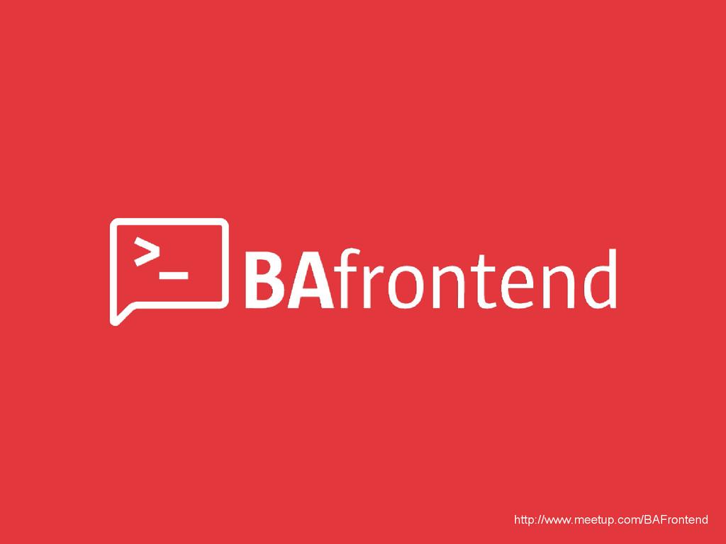 http://www.meetup.com/BAFrontend