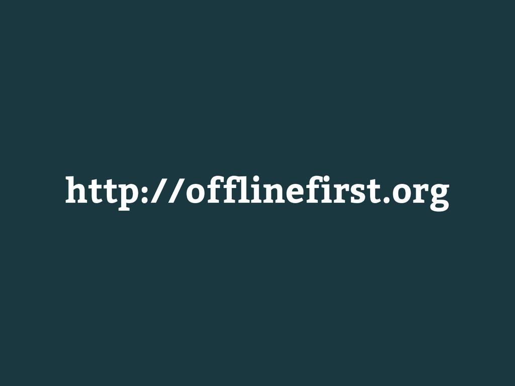 http://offlinefirst.org