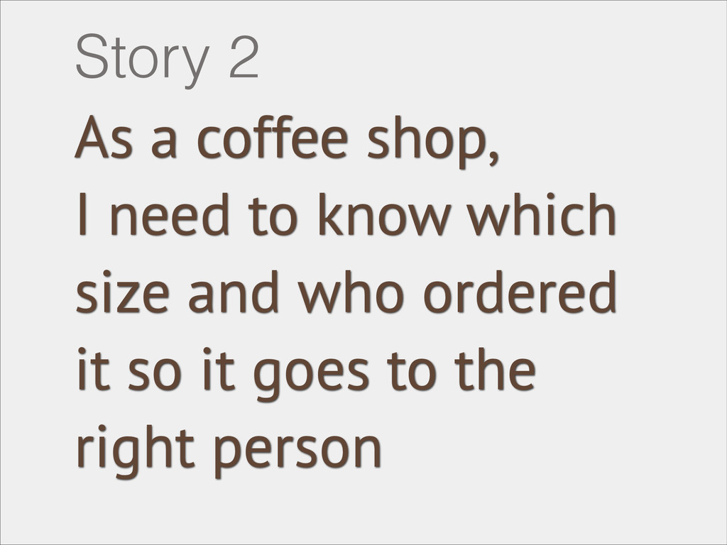 As a coffee shop, I need to know which size and...
