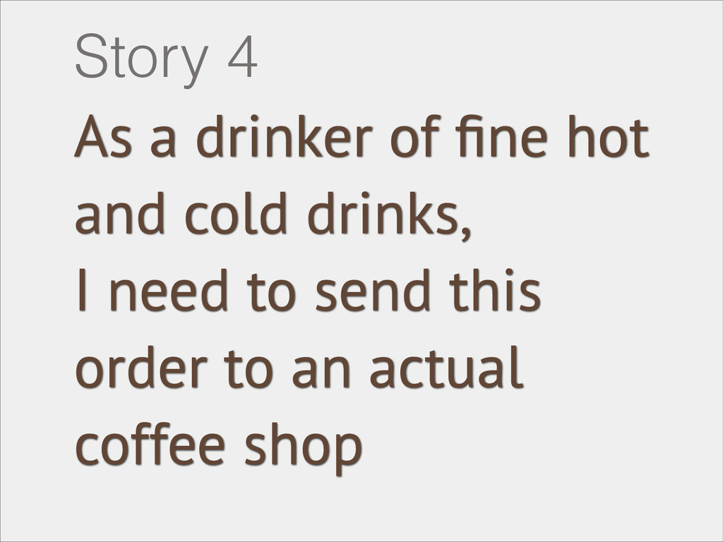 As a drinker of fine hot and cold drinks, I need...