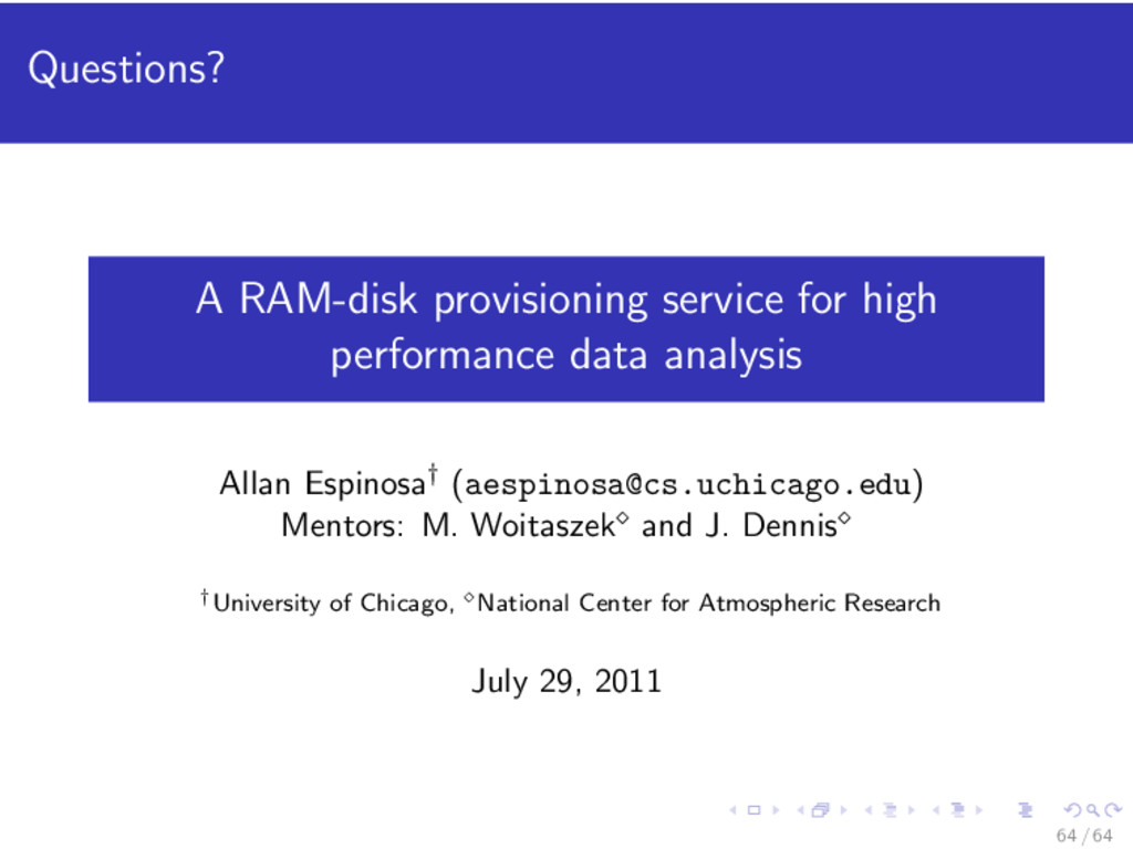 Questions? A RAM-disk provisioning service for ...