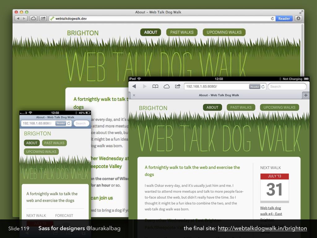Slide Sass for designers @laurakalbag 119 the f...