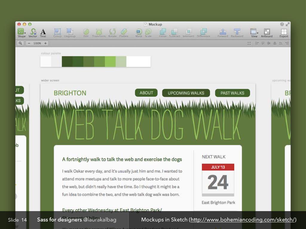 Slide Sass for designers @laurakalbag 14 Mockup...