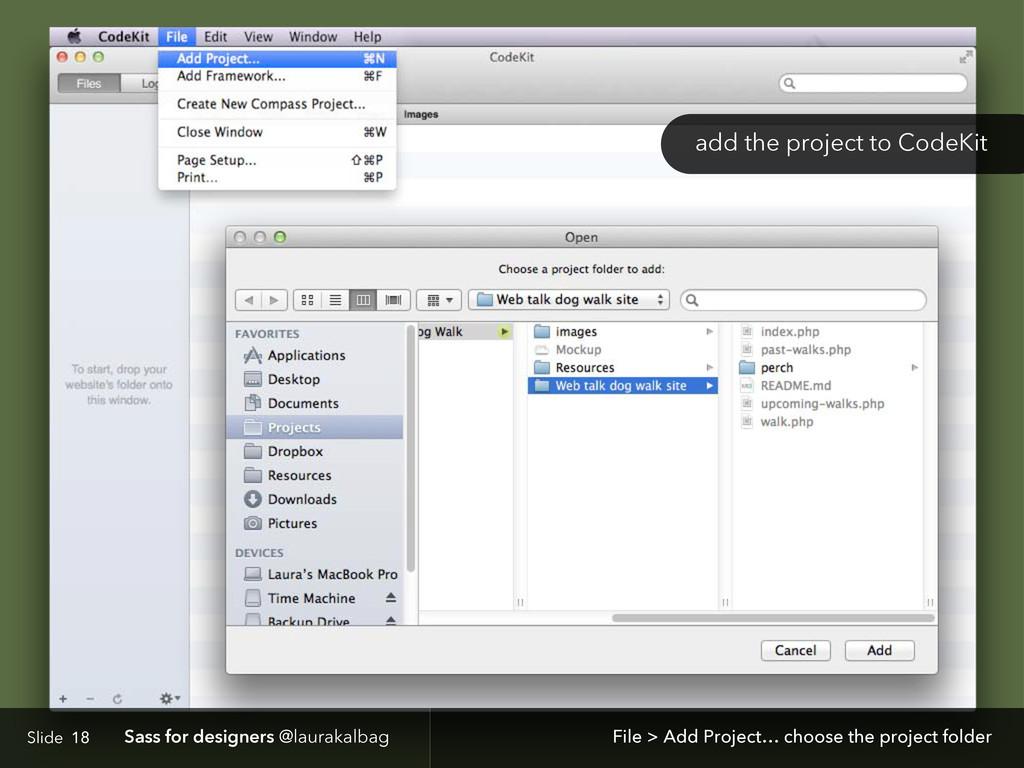 Slide Sass for designers @laurakalbag 18 File >...