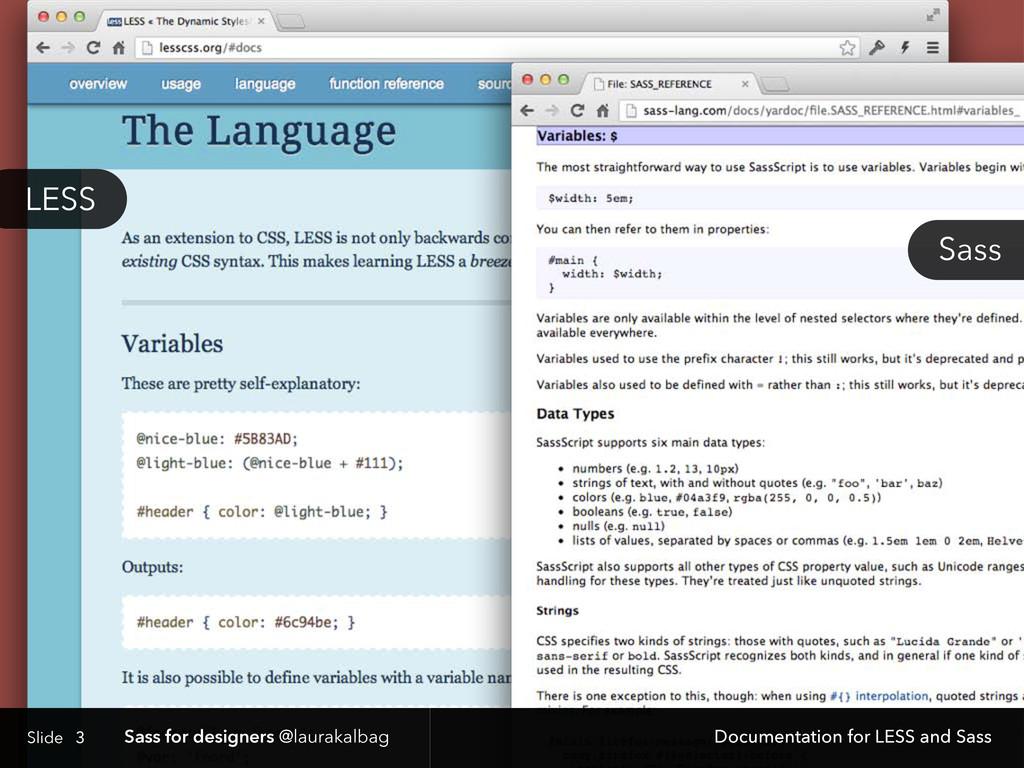 Slide Sass for designers @laurakalbag 3 Documen...