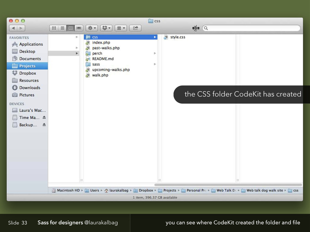 Slide Sass for designers @laurakalbag 33 the CS...