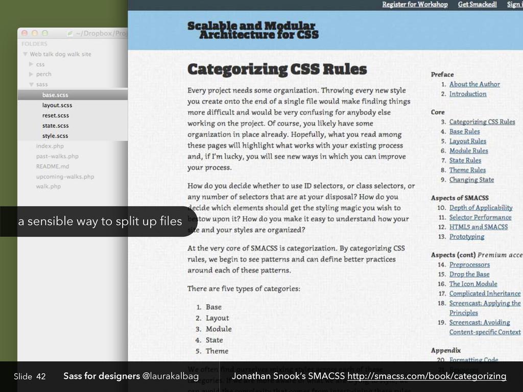 Slide Sass for designers @laurakalbag 42 Jonath...