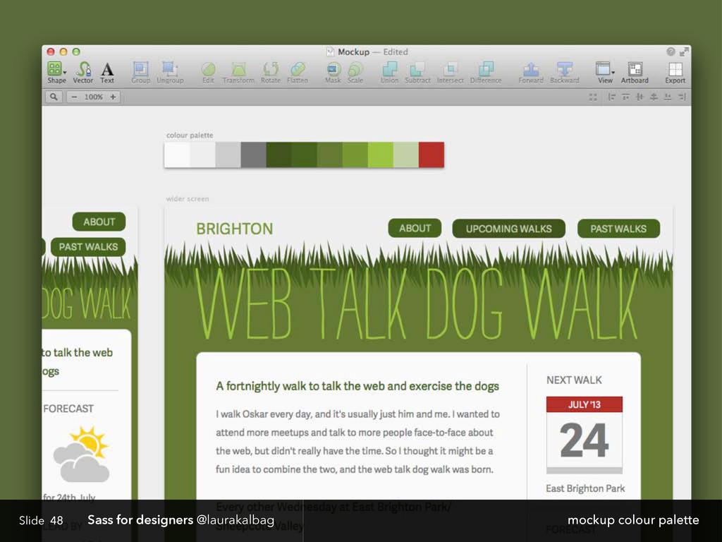 Slide Sass for designers @laurakalbag 48 mockup...
