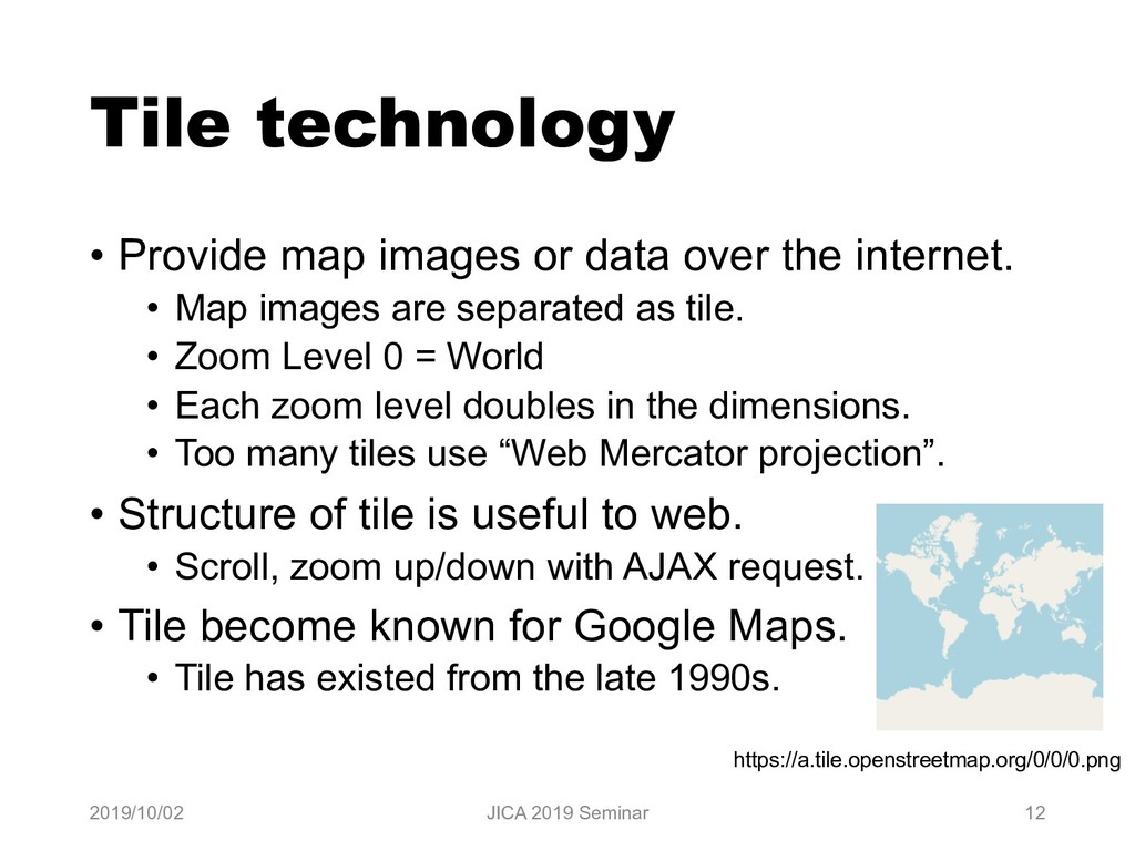 Tile technology • Provide map images or data ov...