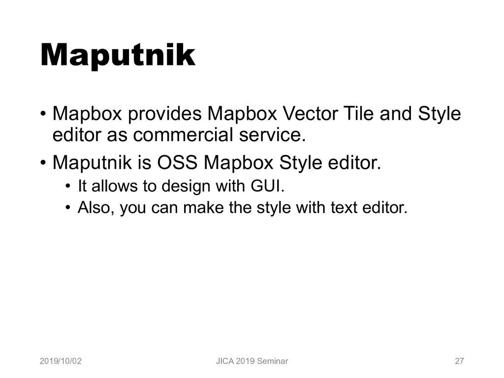Maputnik • Mapbox provides Mapbox Vector Tile a...