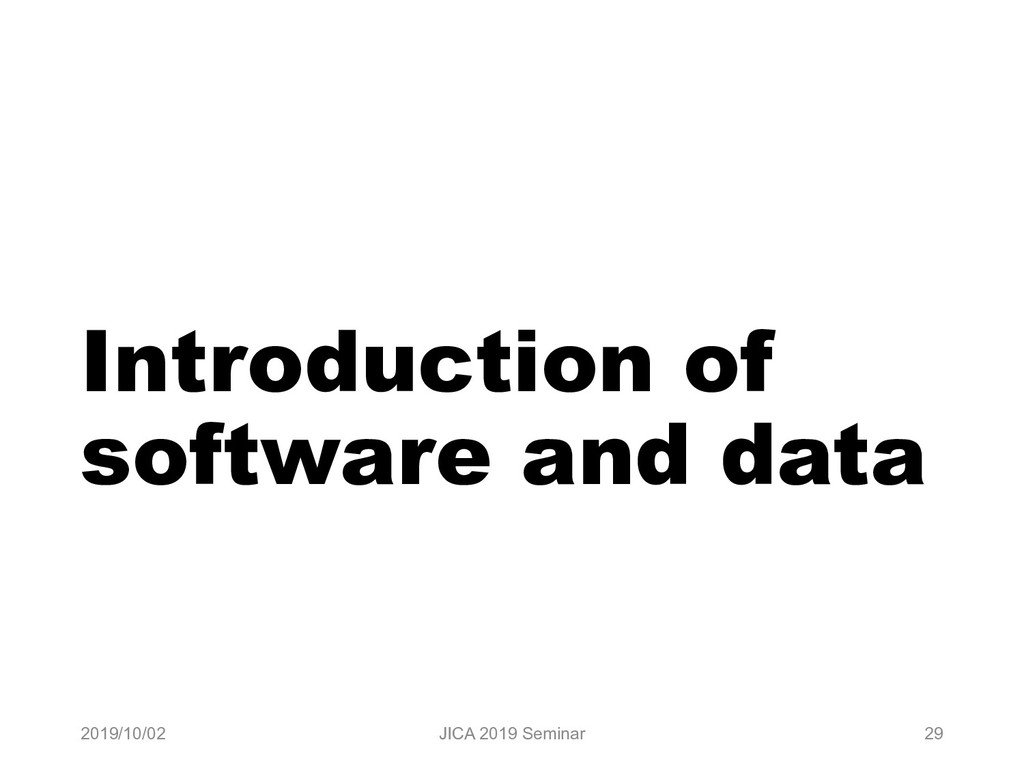 Introduction of software and data 2019/10/02 JI...