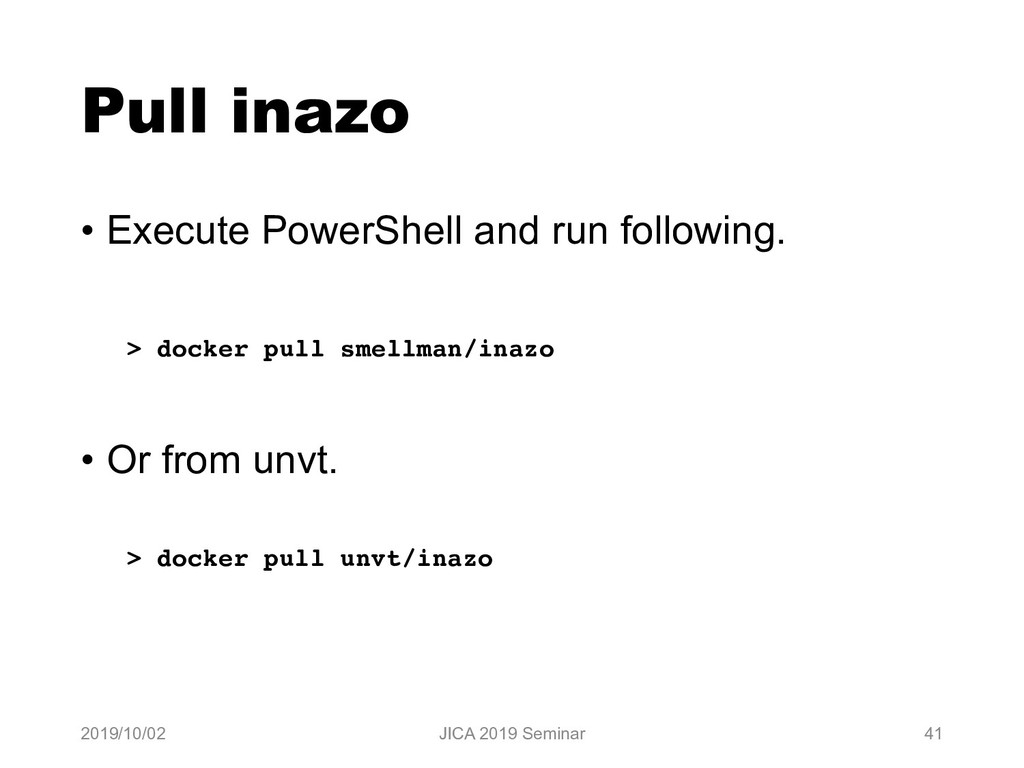 Pull inazo • Execute PowerShell and run followi...