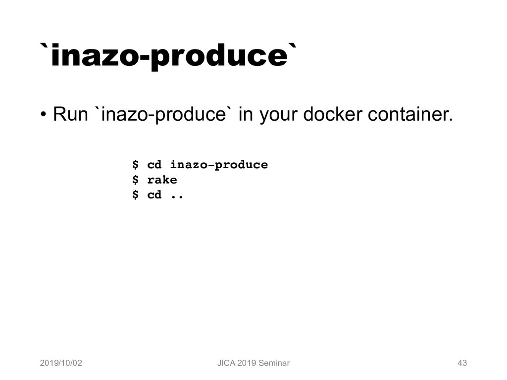 `inazo-produce` • Run `inazo-produce` in your d...