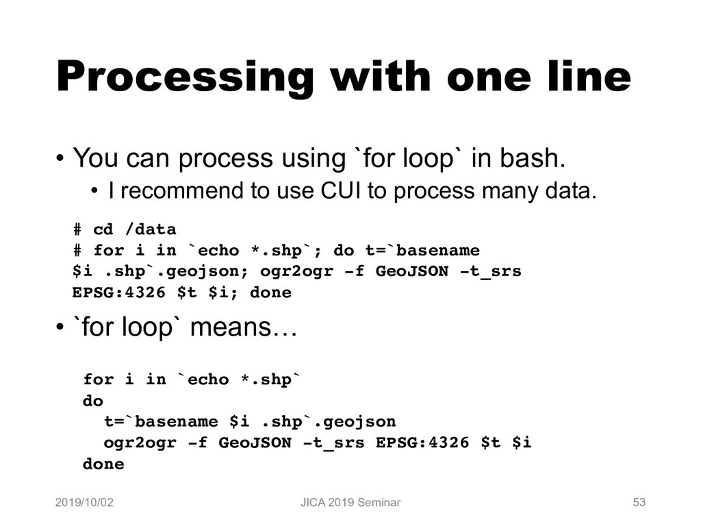 Processing with one line • You can process usin...