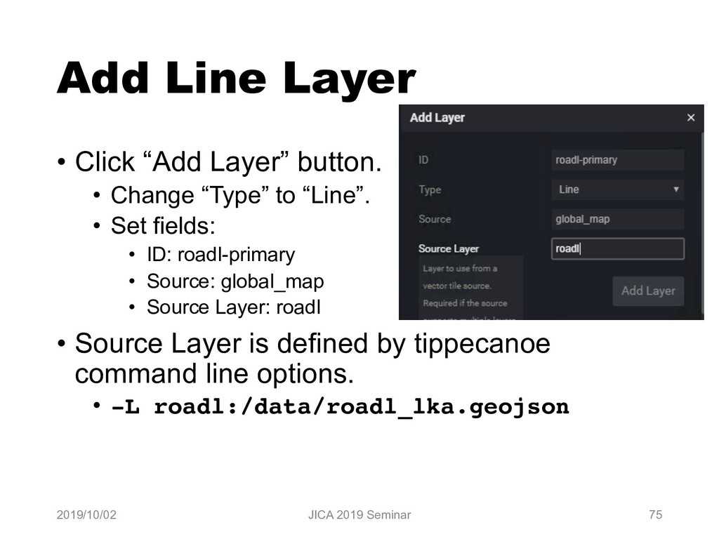 "Add Line Layer • Click ""Add Layer"" button. • Ch..."