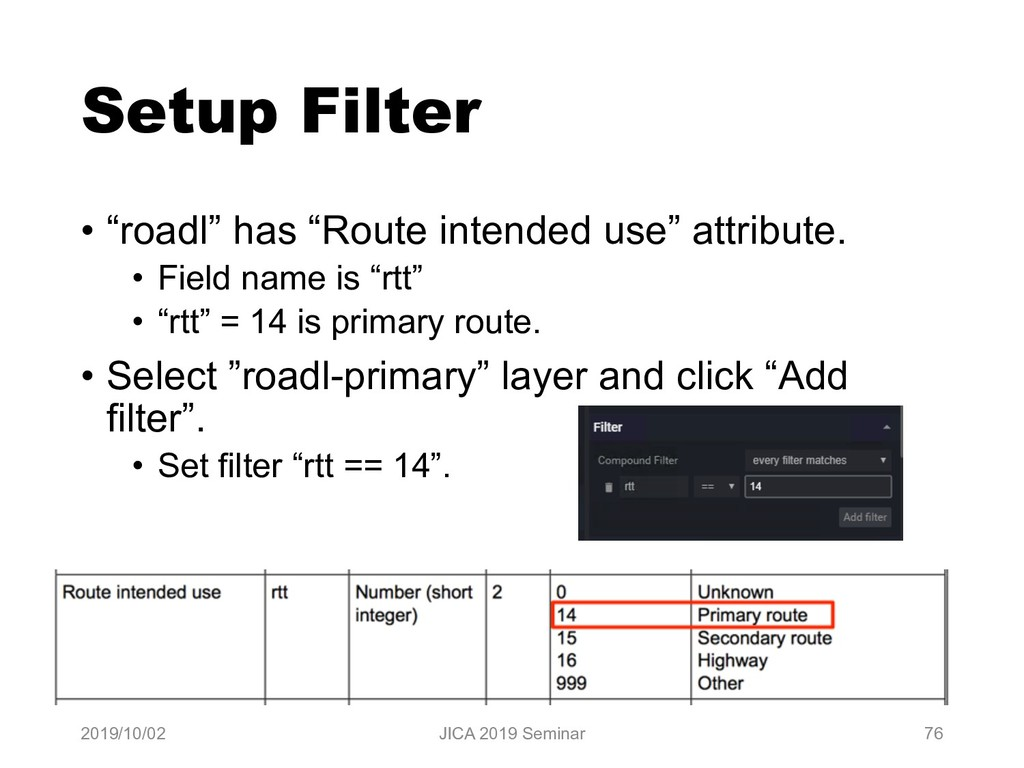 "Setup Filter • ""roadl"" has ""Route intended use""..."
