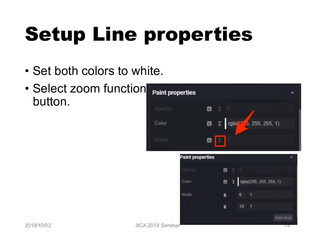 Setup Line properties • Set both colors to whit...