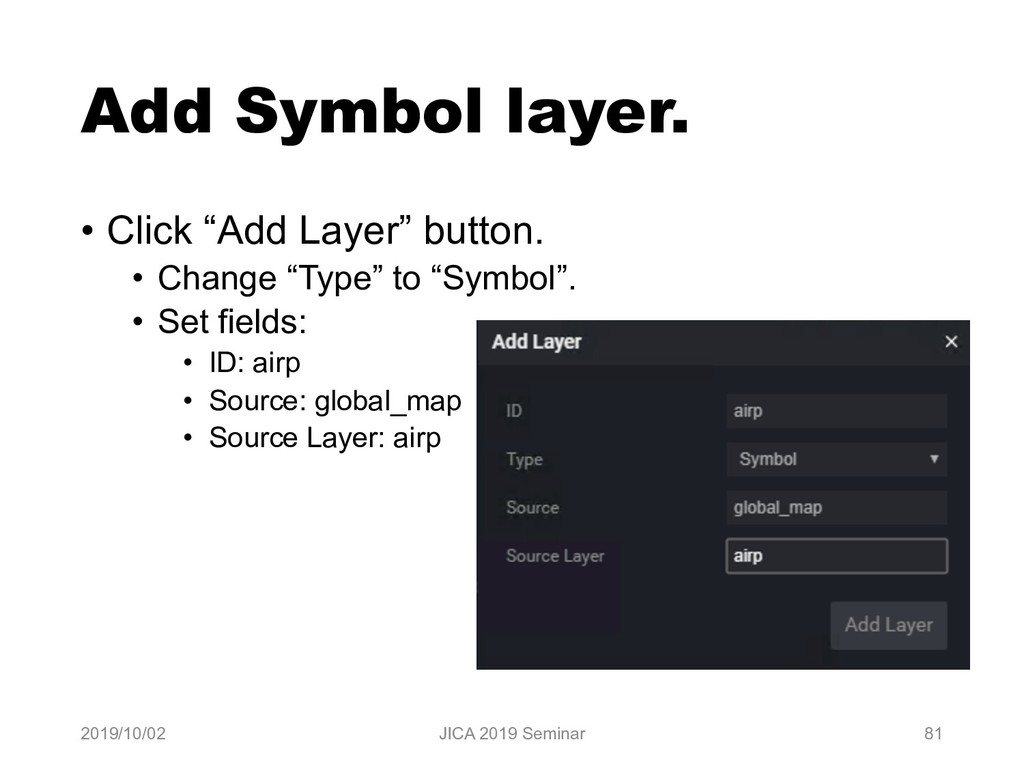"Add Symbol layer. • Click ""Add Layer"" button. •..."