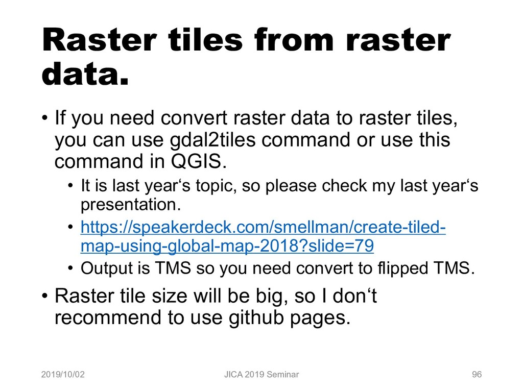 Raster tiles from raster data. • If you need co...